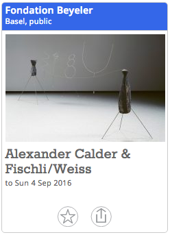 Alexander Calder & Fischli Weiss