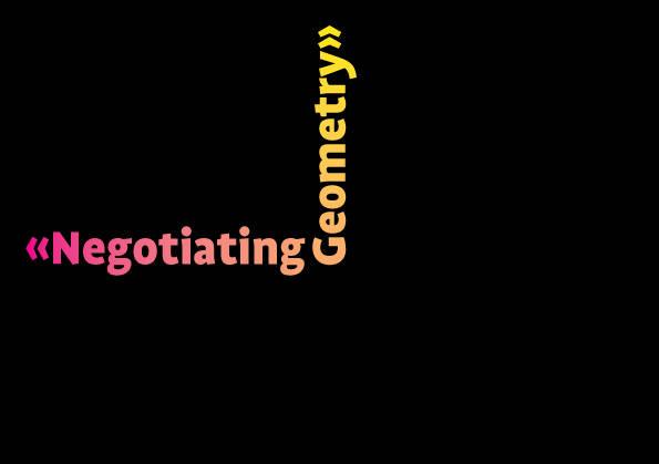 Negotiating-Geometry