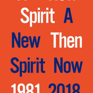 A New Spirit Then, A New Spirit Now, 1981-2018 @Almine Rech Gallery London, London  - GalleriesNow.net