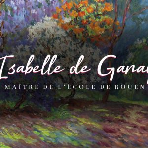 Isabelle de Ganay @Findlay Galleries, New York  - GalleriesNow.net