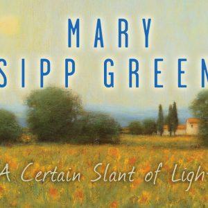 Mary Sipp Green: A Certain Slant of Light @Findlay Galleries Palm Beach, Palm Beach  - GalleriesNow.net