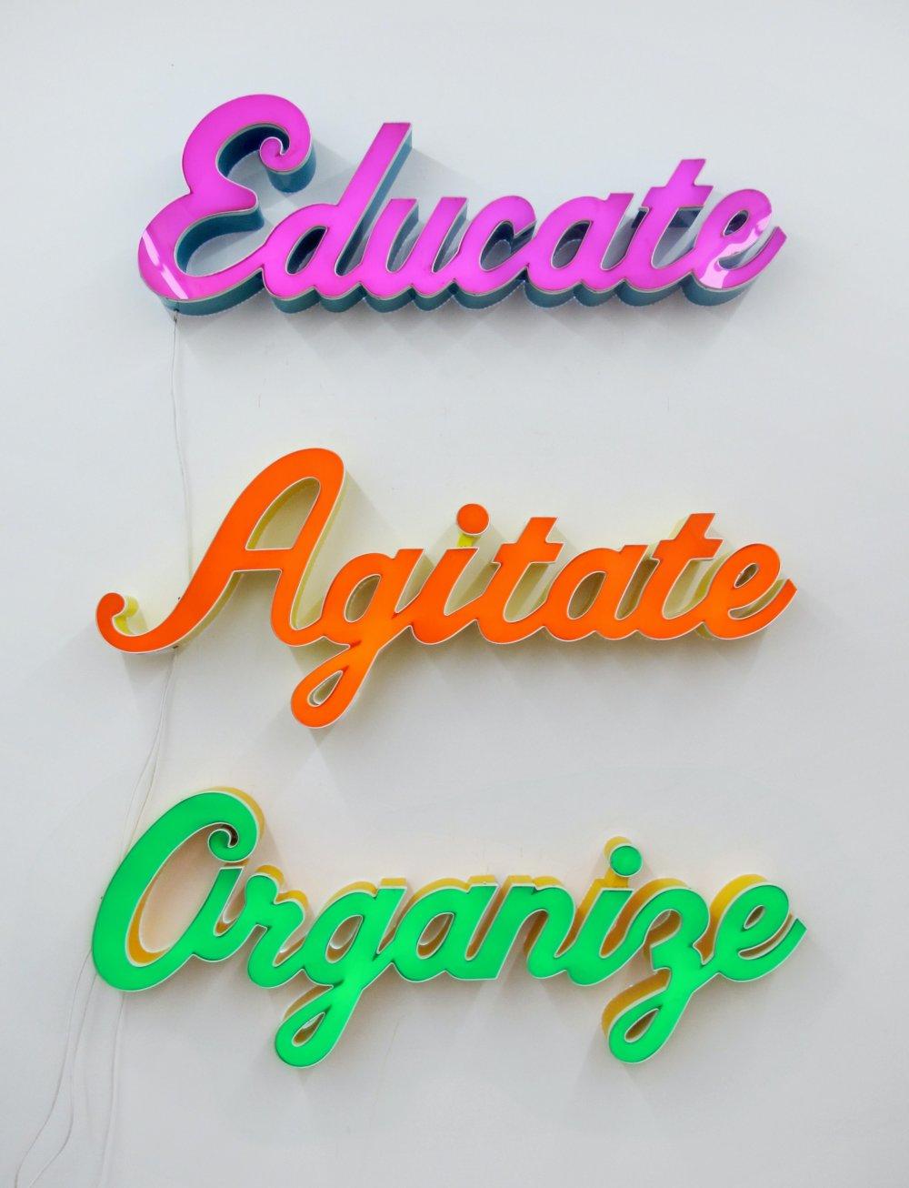 Educate, Agitate, Organize