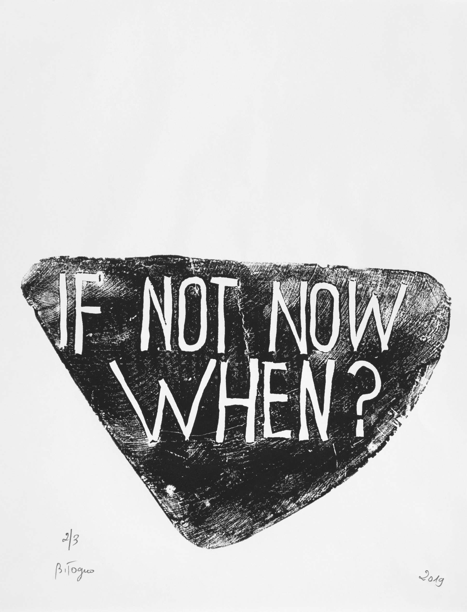 If Not Now When ?
